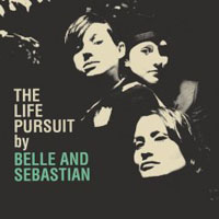 Belle & Sebastian - The Life Pursuit