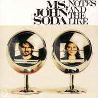 Ms. John Soda - The Notes and the Like